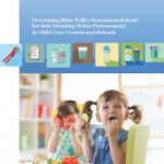 Developing State Policy Recommendations for Safe Drinking Water Procurement in Child Care Centers and Schools